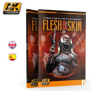 FLESH & SKIN Techniques to paint all types of flesh in miniatures AK Interactive